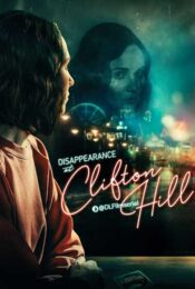 دانلود فیلم Disappearance at Clifton Hill 2019