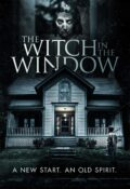 دانلود فیلم The Witch in the Window 2018